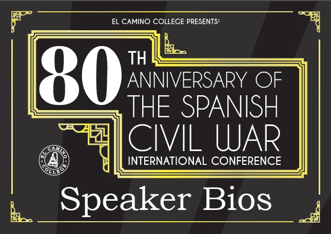 Eightieth Anniversary of the Spanish Civil War Speaker Biographies