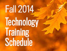 Fall 2014 Technology Training Schedule