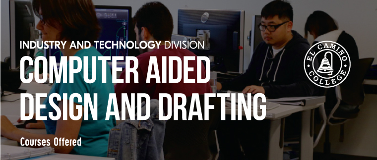 Computer Aided Design and Drafting Courses Offered