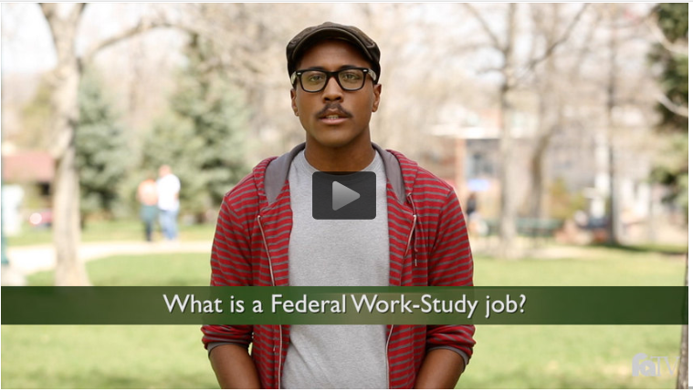 Financial Aid TV Video on Federal Work Study