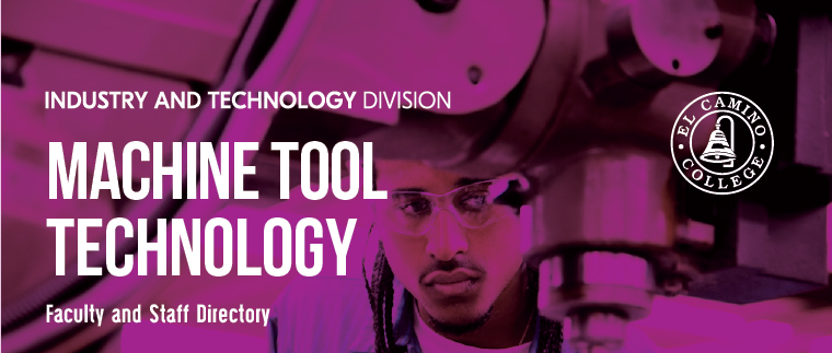 Machine Tool Technology Faculty and Staff Directory Banner