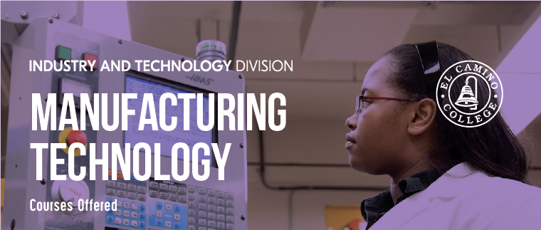 Manufacturing Technology Courses Offered