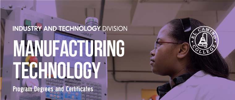 Manufacturing Technology Program and Degrees