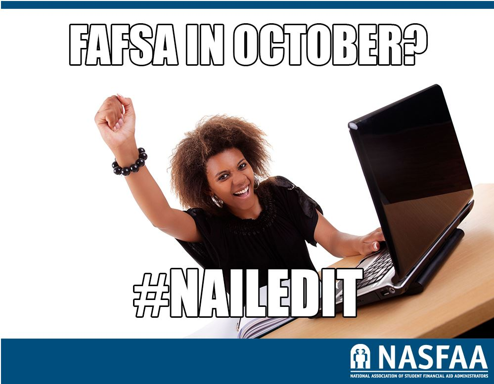 FAFSA AVAILABLE IN OCTOBER