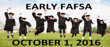 Apply for the 2017-2018 FAFSA or California Dream Act Beginning October 1, 2016