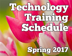 Spring 2017 Technology Training Schedule