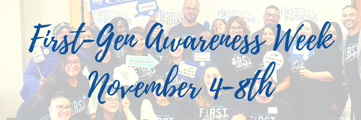 First-Gen Awareness Week November 4-8th