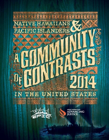 A Community of Contrasts: Native Hawaiians and Pacific Islanders in the United States, 2014