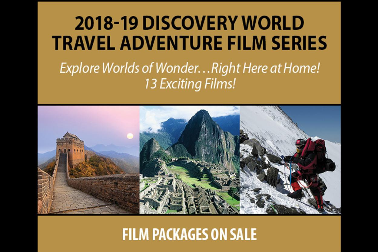 2018-19 Discovery World Travel Adventure Film Series