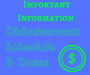 Disbursement Schedule and Dates