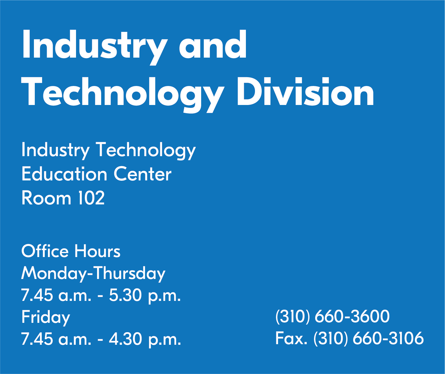 Industry and Technology Hours Banner